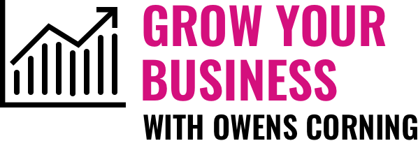 Help Grow Your Business with Owens Corning